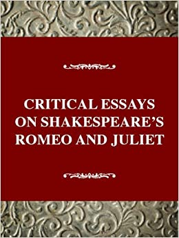 Amazoncom Critical Essays On Shakespeares Romeo And Juliet  Turn On Click Ordering For This Browser My Class Online also Buy Essay Paper  Thesis Statement For Analytical Essay
