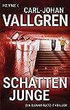 Schattenjunge: Thriller (Katz-Westin-Serie, Band 1)