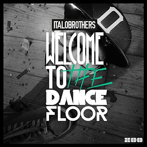 Welcome to the Dancefloor (Rem...