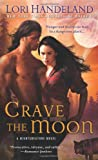 Crave the Moon, Lori Handeland, 0312389361