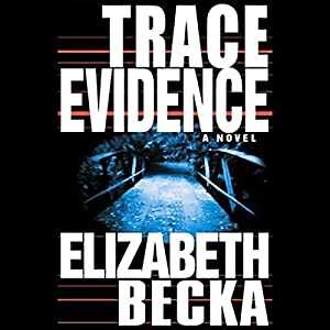 Trace Evidence Audiobook
