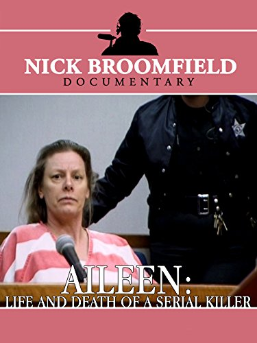 Aileen: Life & Death of a Serial Killer]()