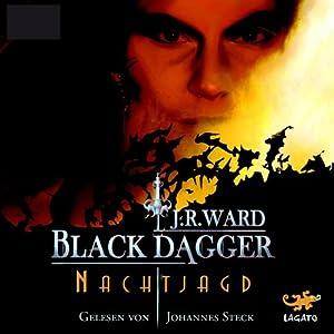 Nachtjagd (Black Dagger 1) Hörbuch