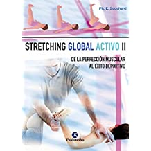 Stretching global activo II (Medicina) (Spanish Edition)