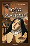 The Song at the Scaffold: A Novel