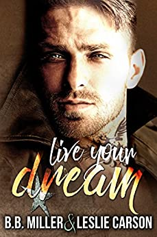 Live Your Dream (Redfall Dream Series Book 2) by [Miller, BB, Carson, Leslie]