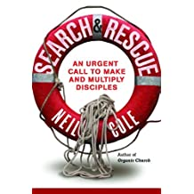 SEARCH and RESCUE: Becoming a Disciple Who Makes a Difference