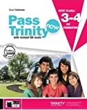 New Pass trinity. GESE Grades 3-4 ISE foundation. Student's Book e e-book. Per la Scuola media. Con DVD