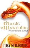 Magic Awakening (The Five Kingdoms Book 2)