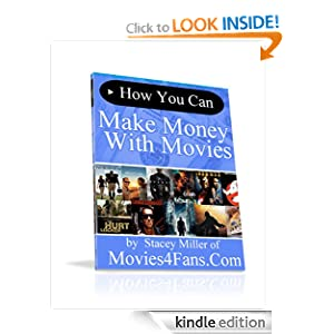 Make Money With Movies Stacey Miller