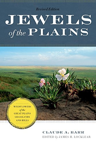 : Wildflowers of the Great Plains Grasslands and Hills ()