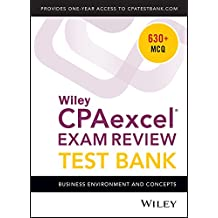 Wiley CPAexcel Exam Review 2018 Test Bank: Business Environment and Concepts (1-year access)