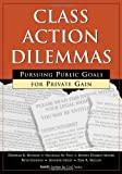 Class Action Dilemmas, Deborah Hensler and Nicholas M. Pace, 0833026011