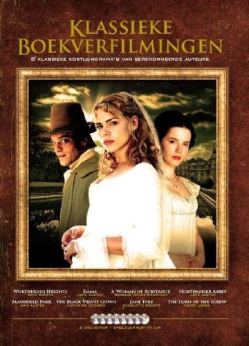 Screen Adaptations Collection (Emma / Jane Eyre / Northanger Abbey / Mansfield Park / the Black Velvet Gown / a Woman of Substance / the Turn of the Screw / Wuther...) by Dutch Film Works
