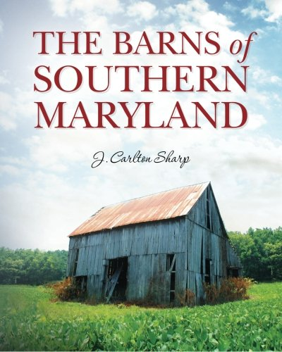 Download The Barns of Southern Maryland ebook