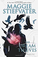 The Dream Thieves (The Raven Cycle) Paperback