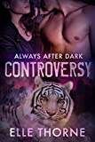Controversy: Shifters Forever Worlds (Always After Dark Book 1)
