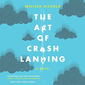 The Art of Crash Landing Audiobook