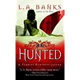 The Hunted: A Vampire Huntress Legend (Vampire Huntress Legend series Book 3)