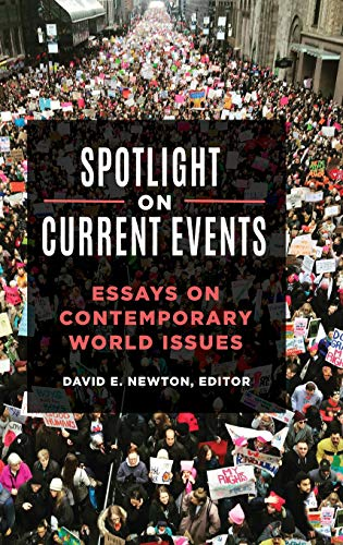 Spotlight on Current Events: Essays on Contemporary World Issues