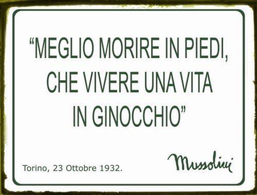 Targa Tabella In Metallo Frasi Famose Benito Mussolini Da Parete