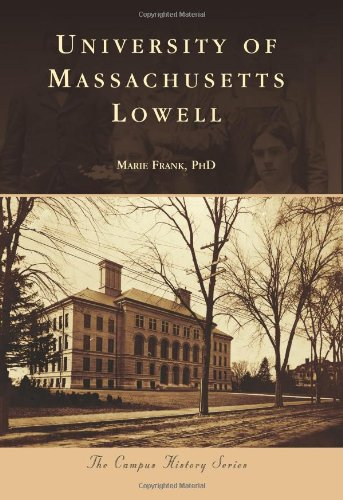 University of Massachusetts Lowell (Campus History) ebook