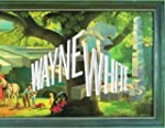 Wayne White: Maybe Now I'll Get The R...