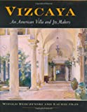 img - for Vizcaya: An American Villa and Its Makers (Penn Studies in Landscape Architecture) book / textbook / text book