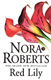 Front cover for the book Red Lily by Nora Roberts