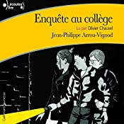 Enquête au collège 2 | Jean-Philippe Arrou-Vignod