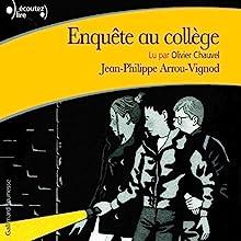 Enquête au collège 2 | Livre audio Auteur(s) : Jean-Philippe Arrou-Vignod Narrateur(s) : Olivier Chauvel