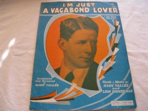 I'M JUST A VAGABOND LOVER RUDY VALLEE 1929 SHEET MUSIC FOLDER 442 SHEET ()