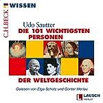 Die 101 wichtigsten Personen der Weltgeschichte | Udo Sautter