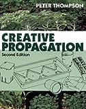 Creative Propagation, Peter Thompson, 0881926817