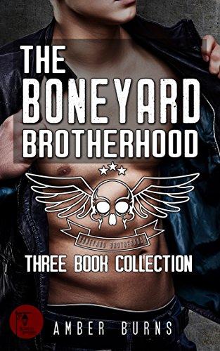 The Boneyard Brotherhood Three Book (Bike Collection)