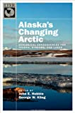 Alaska's Changing Arctic: Ecological Consequences for Tundra, Streams, and Lakes (The Long-term Ecological Research Network Series), , 0199860408