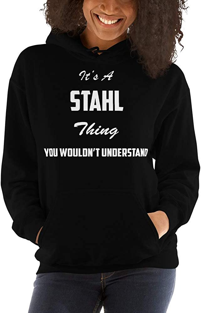 You Wouldnt Understand meken Its A Stahl Thing