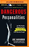 img - for Dangerous Personalities: An FBI Profiler Shows How to Identify and Protect Yourself from Harmful People book / textbook / text book