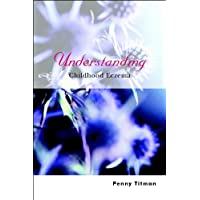 Understanding Childhood Eczema (Understanding Illness & Health Book 12)