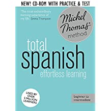 Total Spanish Foundation Course: Learn Spanish with the Michel Thomas Method
