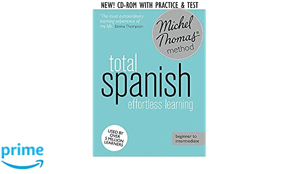 Total Spanish Course: Learn Spanish with the Michel Thomas ...