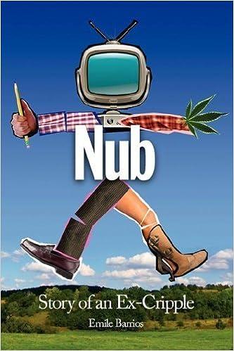 Book Nub: Story of an Ex-Cripple by Emile Barrios (2007-07-01)