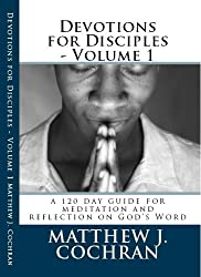Devotions for Disciples - Volume 1