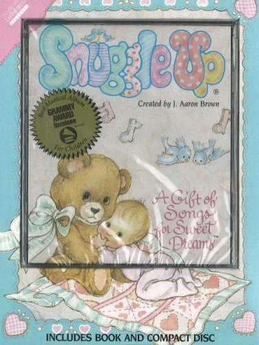 Snuggle Up: A Gift of Songs For Sweet Dreams