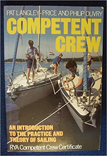E-Book-Box: Competent Crew: An Introduction to the Practice and Theory of Sailing PDF by Pat Langley-Price 0229117368