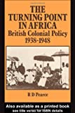 Turning Point in Africa, R. D. Pearce, 0714631604