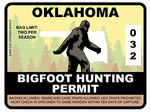 Bigfoot Hunting Permit -OKLAHOMA (Bumper Sticker)