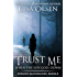 Trust Me When the Sun Goes Down (Forged Bloodlines Book 8)