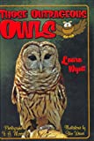Those Outrageous Owls, Laura Wyatt, 1561643653