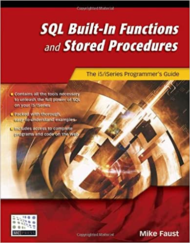 SQL Built-In Functions and Stored Procedures: The i5/iSeries